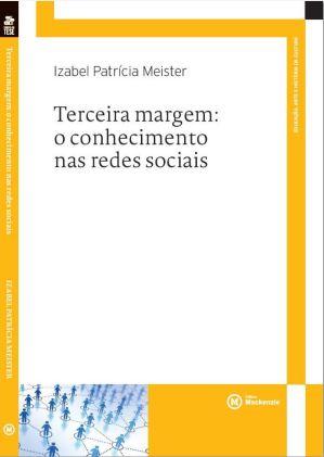 Terceira margem: o conhecimento nas redes sociais